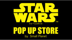 STAR WARS POP UP STORE by Small Planet