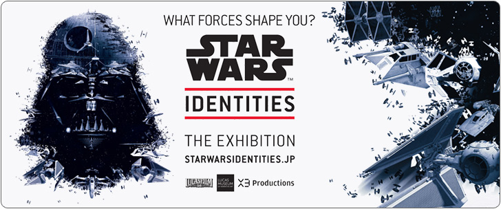 STAR WARS Identities: The Exhibition 後期分チケット販売